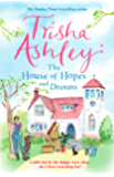 The House of Hopes and Dreams: A delightful and absorbing read