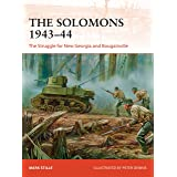 The Solomons 1943–44: The Struggle for New Georgia and Bougainville (Campaign Book 326)