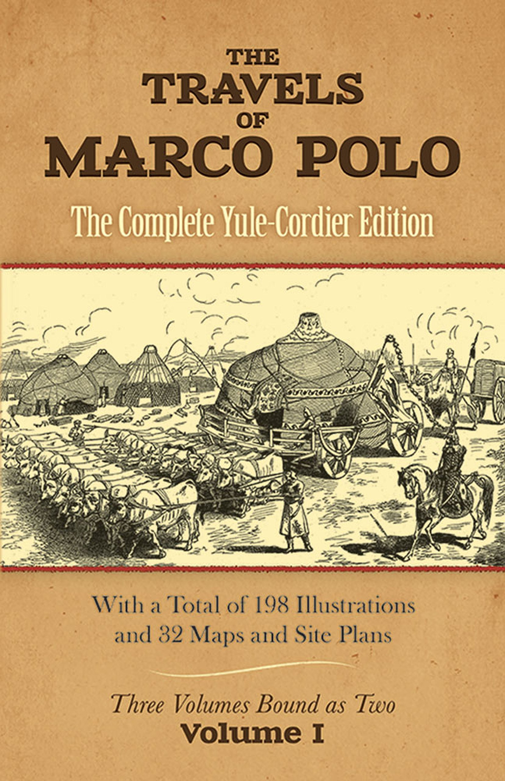 The Travels of Marco Polo: The Complete Yule-Cordier Edition, Volume ...