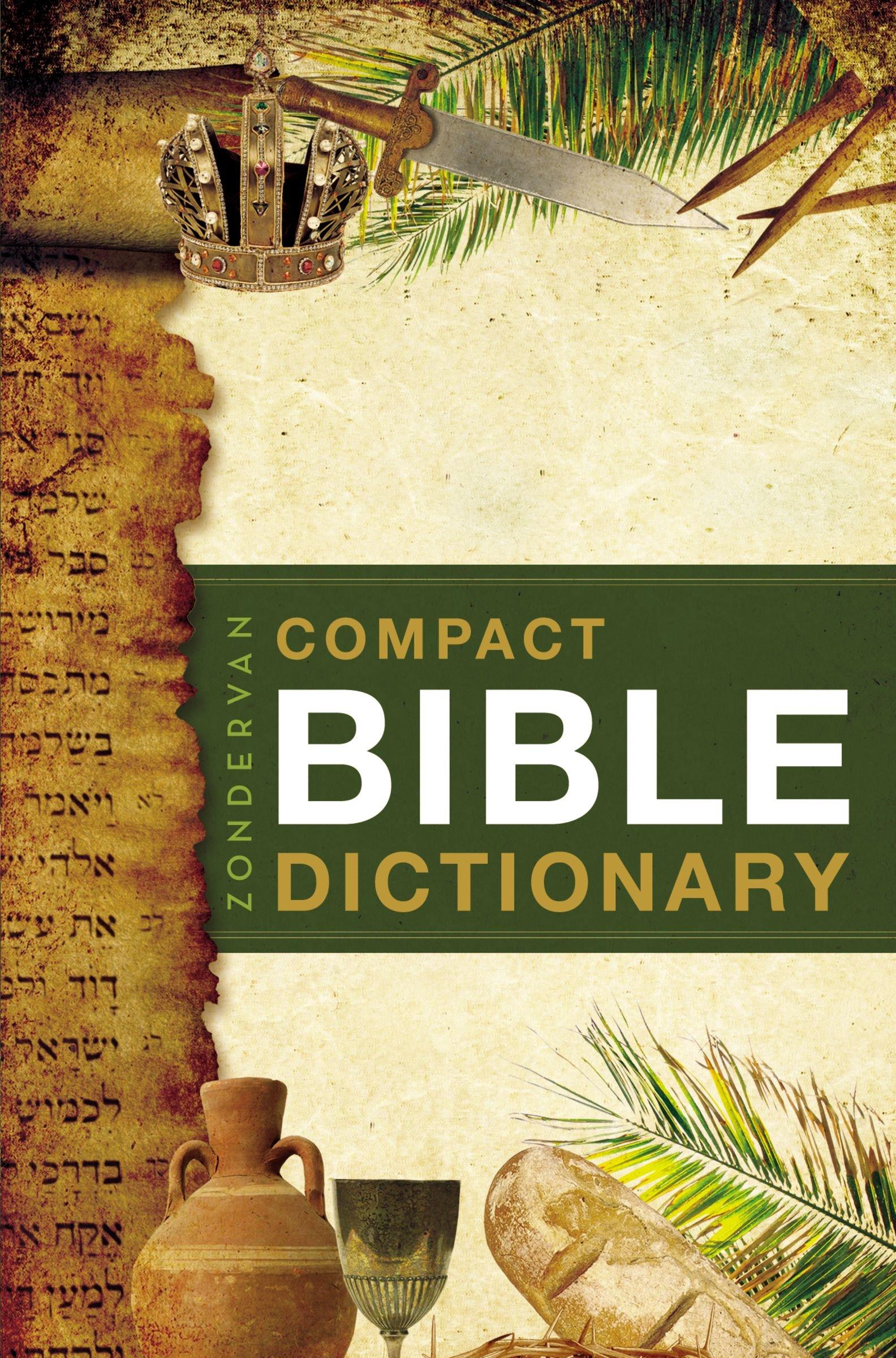 Zondervan Compact Bible Dictionary: T. Alton Bryant: 9780310489818 ...
