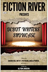 Fiction River Presents: Debut Writers' Showcase Kindle Edition