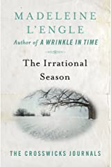 The Irrational Season (The Crosswicks Journals Book 3) Kindle Edition
