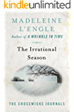 The Irrational Season (The Crosswicks Journals Book 3)