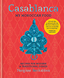 Casablanca: My Moroccan Food (English Edition)