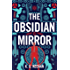 The Obsidian Mirror (Gods of the New World Book 1)