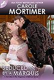 Seduced by a Marquis (Regency Unlaced 8)