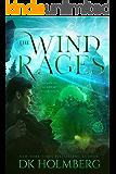 The Wind Rages: An Elemental Warrior Series (Elemental Academy Book 4)