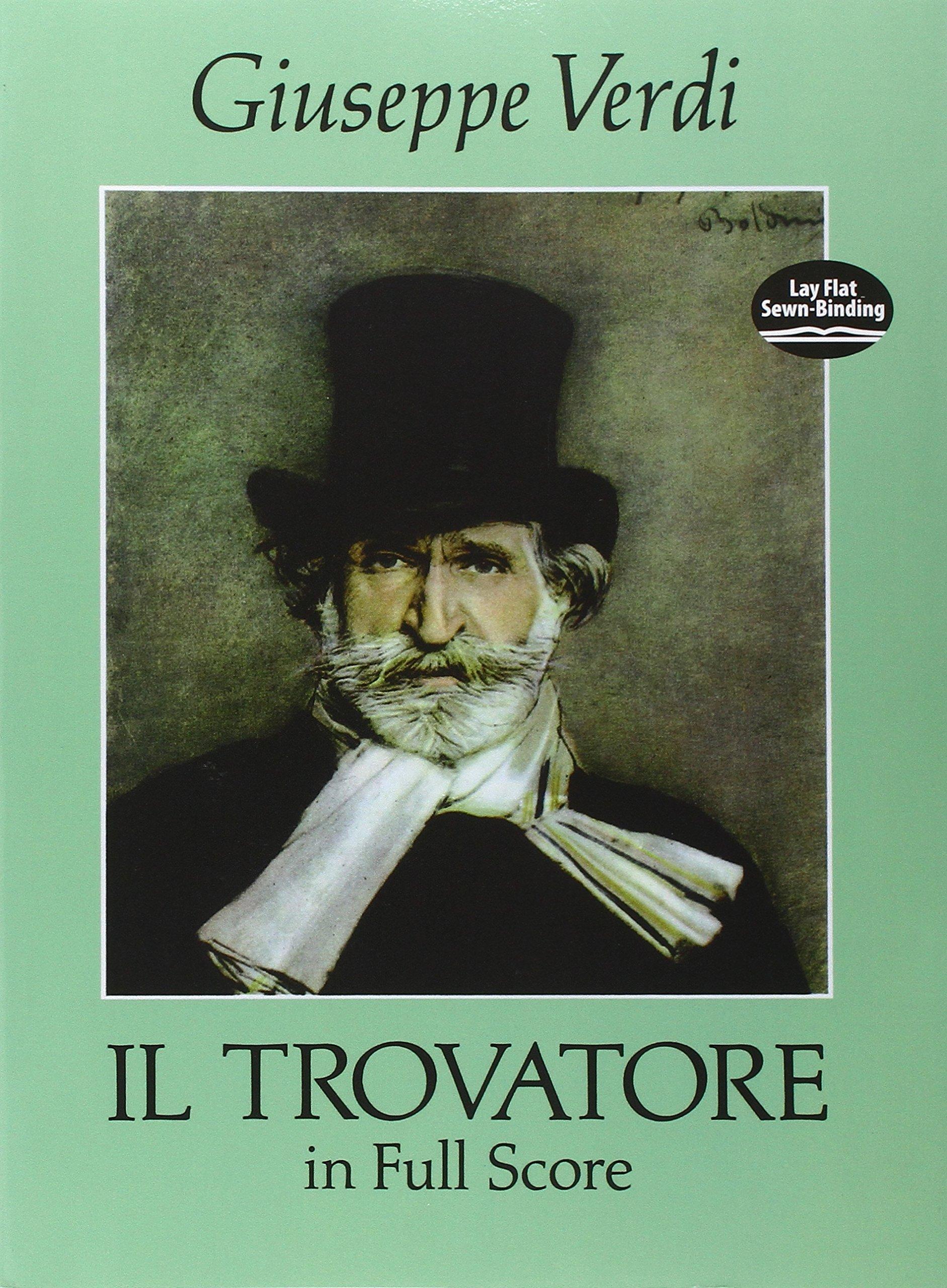 Giuseppe Verdi: Il Trovatore In Full Score (Dover Music Scores):  Amazon.co.uk: verdi: 9780486279152: Books