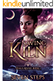 Saving Kiln: Venus Rising Book 1 (The Venus Rising Series)