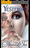 Yesterday (Yesterday - Christian Romantic Suspense, Time Travel Romance Book 1)