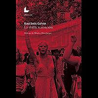 La doble transición: Prólogo de Mónica Oltra Jarque