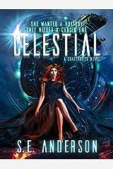 Celestial: Book 4 of the Starstruck Saga Kindle Edition