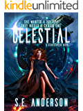 Celestial: Book 4 of the Starstruck Saga