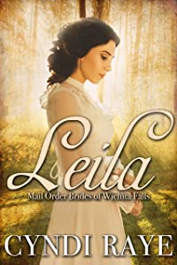 Leila: Mail Order Brides of Wichita Falls - Book #10