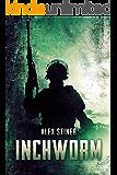 Inchworm: A Terrorism Novella