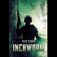 Inchworm: A Novella (English Edition)