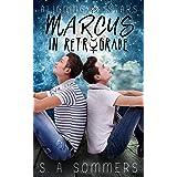Marcus in Retrograde (Aligning Stars Book 1)
