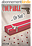 COUPABLE...OR NOT ?
