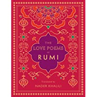 The Love Poems of Rumi: Translated by Nader Khalili