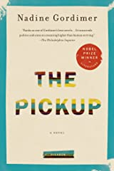 The Pickup: A Novel Kindle Edition