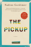 The Pickup: A Novel