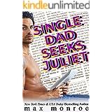 Single Dad Seeks Juliet: A Feel-Great Romantic Comedy