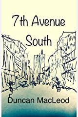 Seventh Avenue South (The Psychotic Break Series Book 0) Kindle Edition