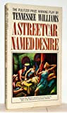 A Streetcar Named Desire: A Play