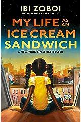 My Life as an Ice Cream Sandwich Kindle Edition