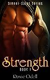 Strength: Bad Boy Obsession Romance (Sinner-Saint Series Book 1)