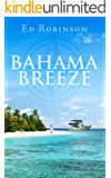 Bahama Breeze (Trawler Trash Book 5)
