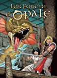 Les Forêts d'Opale T04 : Les geôles de Nénuphe