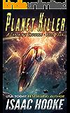 Planet Killer (A Captain's Crucible Book 4)