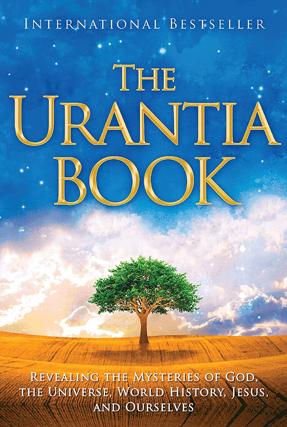 The Urantia Book: Revealing the Mysteries of God, the Universe, World History, Jesus, and Ourselves (English Edition)