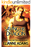 Saving His Dragon (Dragon Blood Book 5)