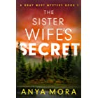 The Sister Wife's Secret (A Gray West Mystery Book 1)