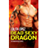 Dead Sexy Dragon (Dragon Heat Book 1)