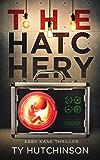 The Hatchery: SG Trilogy Book 3 (Abby Kane FBI Thriller 9)