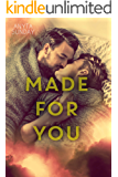 Made For You (Love & Family Book 2)