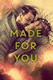 Made For You (Love & Family Book 2) (English Edition)