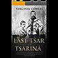 The Last Tsar and Tsarina