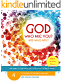GOD Who Are You? AND Who Am I?: Knowing and Experiencing God by His Hebrew Names: Possessing the Promised Land Plan
