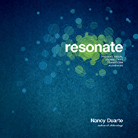 Resonate: Present Visual Stories that Transform Audiences (English Edition)