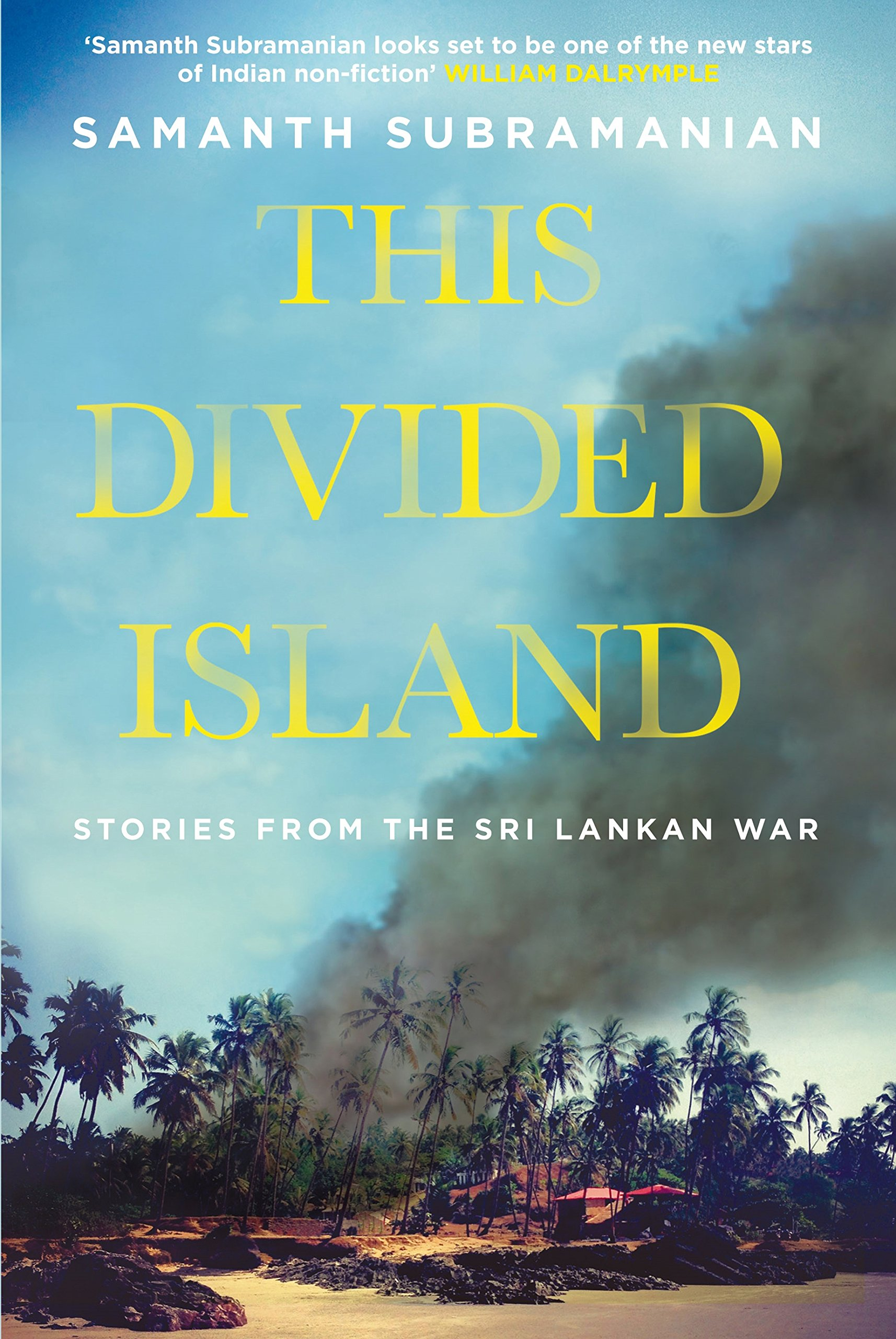 537831fbd1 This Divided Island  Stories from the Sri Lankan War  Amazon.co.uk ...