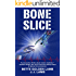BONE SLICE (Gina Mazzio RN Medical Thrillers Book 7)