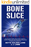 BONE SLICE (Gina Mazzio RN Medical Thrillers Book 7)