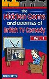 The Hidden Gems and Oddities of British TV Comedy Vol.1