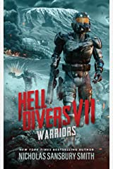 Hell Divers VII: Warriors (The Hell Divers Series Book 7) Kindle Edition