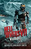 Hell Divers VII: Warriors (The Hell Divers Series, Book 7)