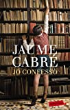 Jo confesso (LABUTXACA) (Catalan Edition)